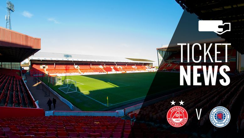 Ticket Details | Aberdeen v Rangers, Sun 25th Sep