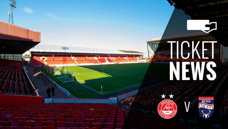 Ticket Details | Aberdeen v Ross County, Saturday 28th October