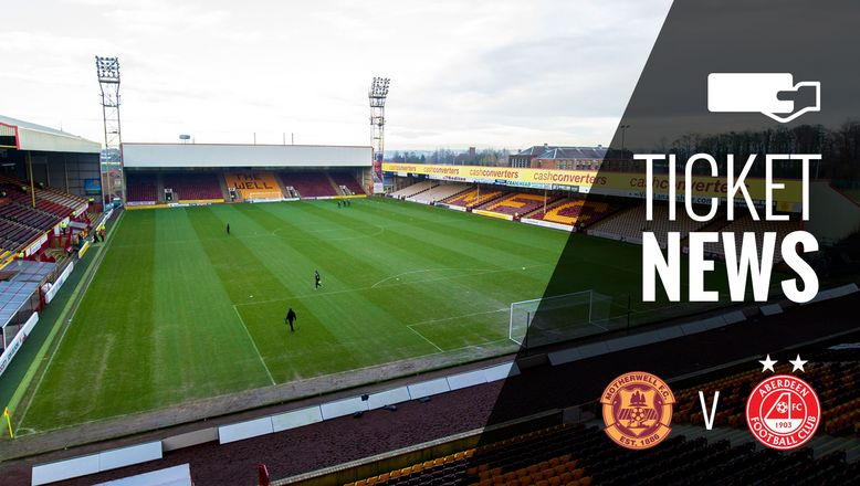 Ticket & Fan Info | Motherwell v Aberdeen, Sun 24th Sep