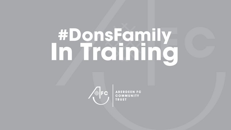 Dons Family in Training starts 13th September!