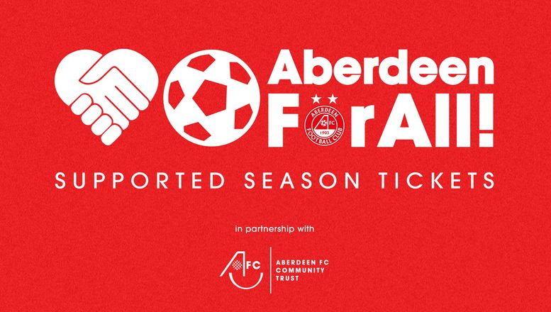 Aberdeen For All! Supported Season Ticket Campaign